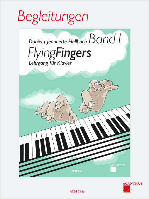Flying Fingers Band 1, BEGLEITUNGEN